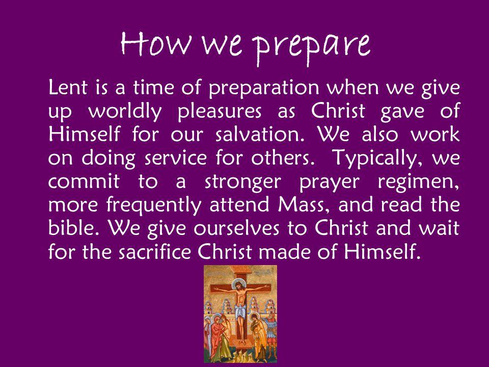 How we prepare