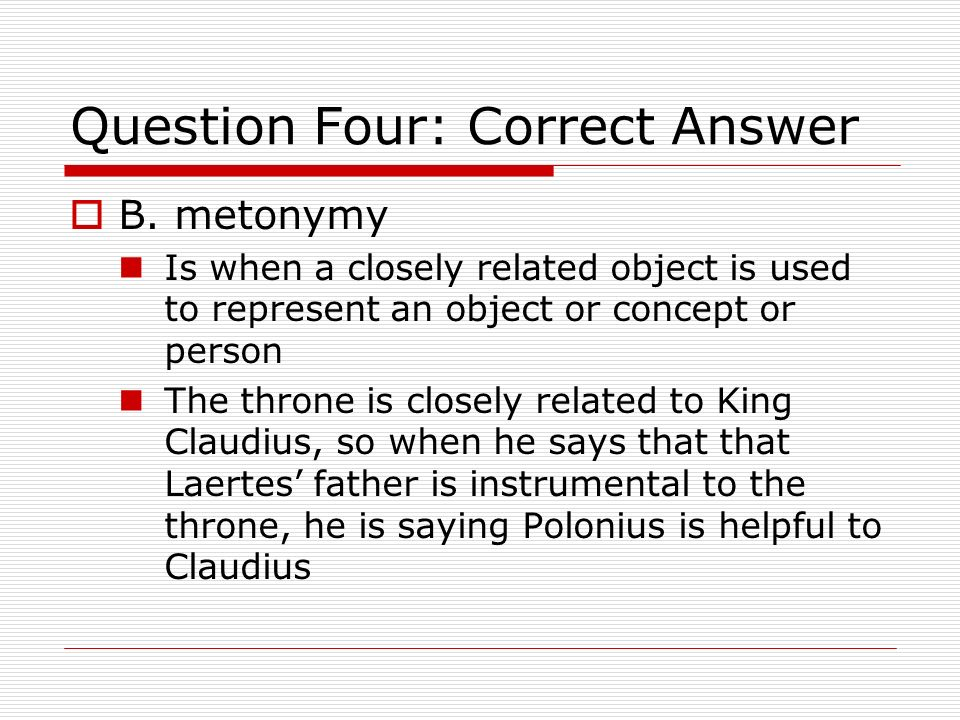 Question Four: Correct Answer