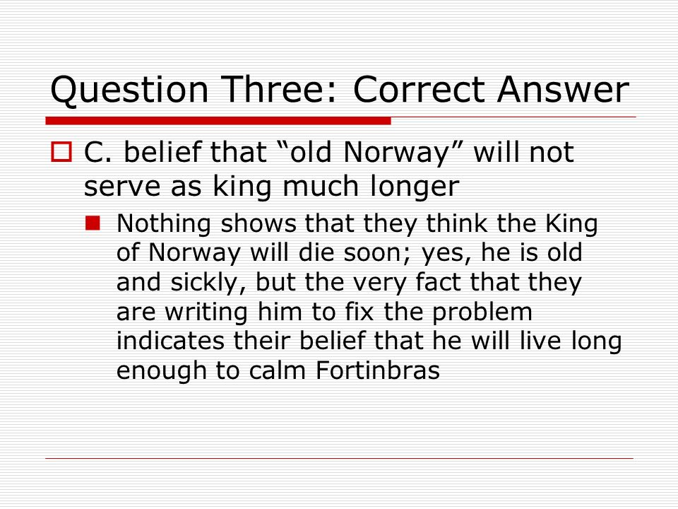 Question Three: Correct Answer