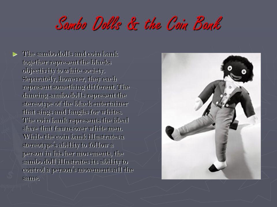 Sambo Dolls & the Coin Bank