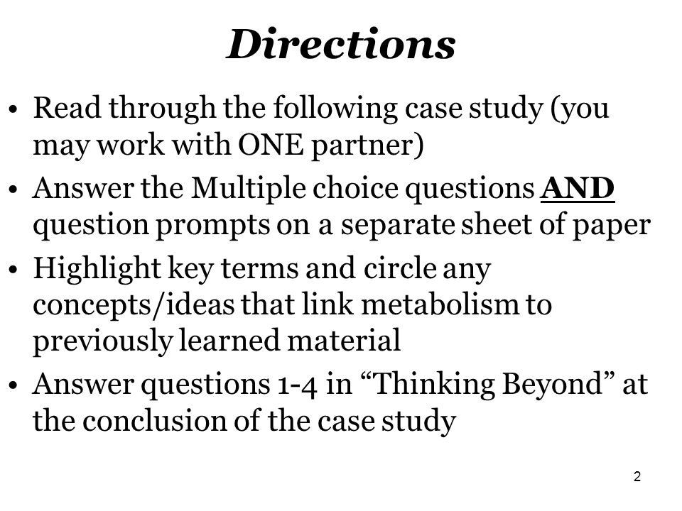 Directions Read through the following case study (you may work with ONE partner)