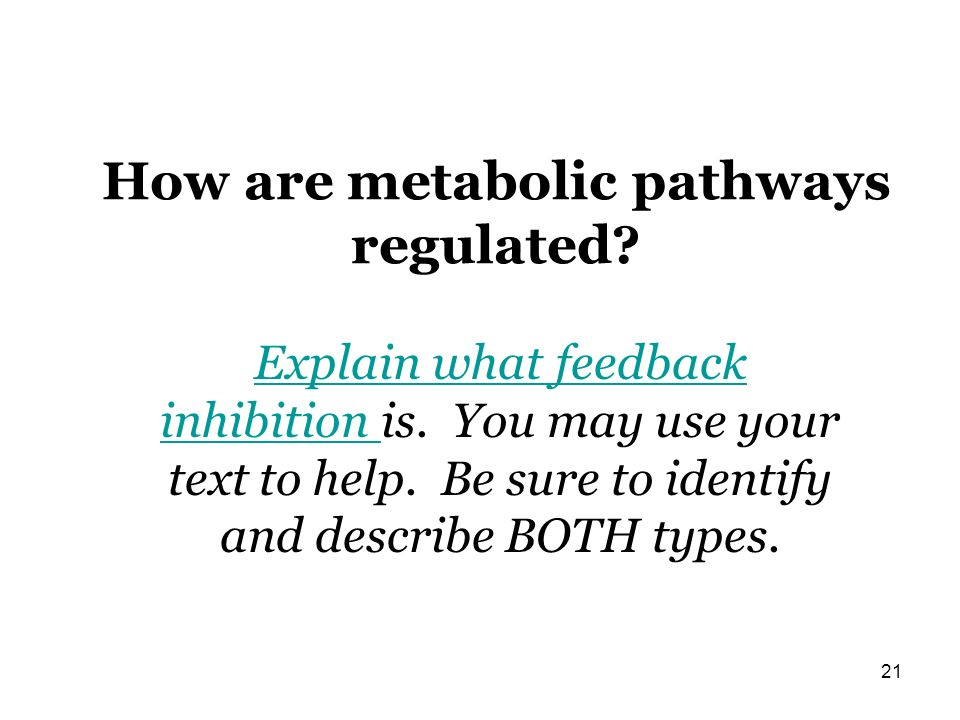 How are metabolic pathways regulated