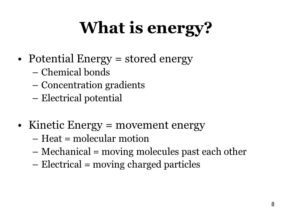 What is energy Potential Energy = stored energy