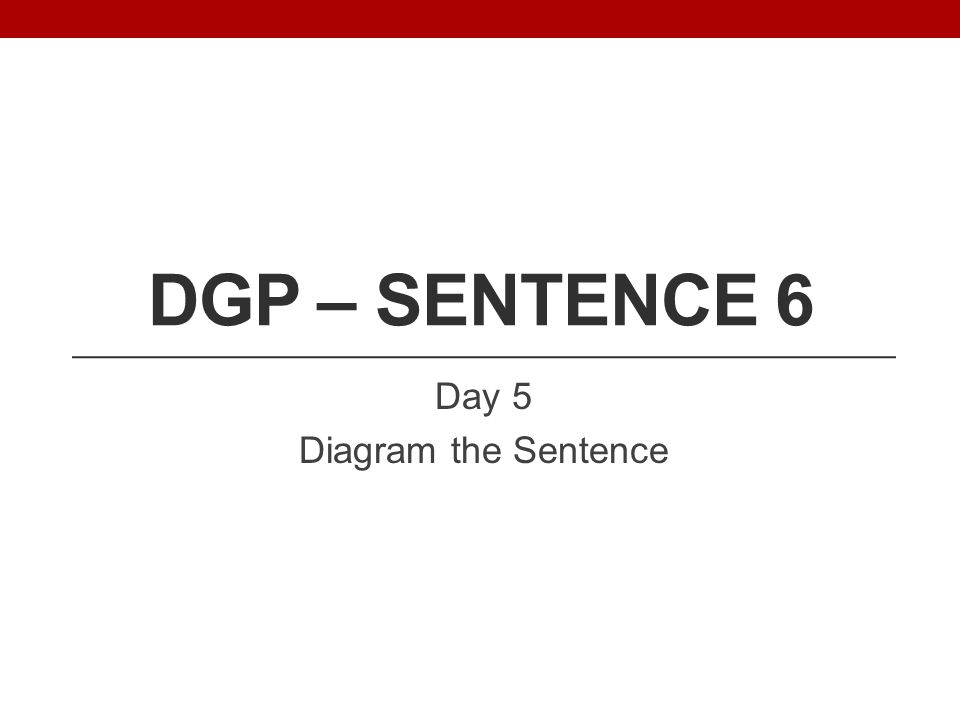 Day 5 Diagram the Sentence
