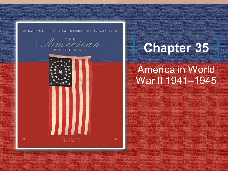 America in World War II 1941–1945