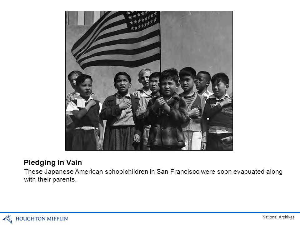 Pledging in Vain These Japanese American schoolchildren in San Francisco were soon evacuated along with their parents.