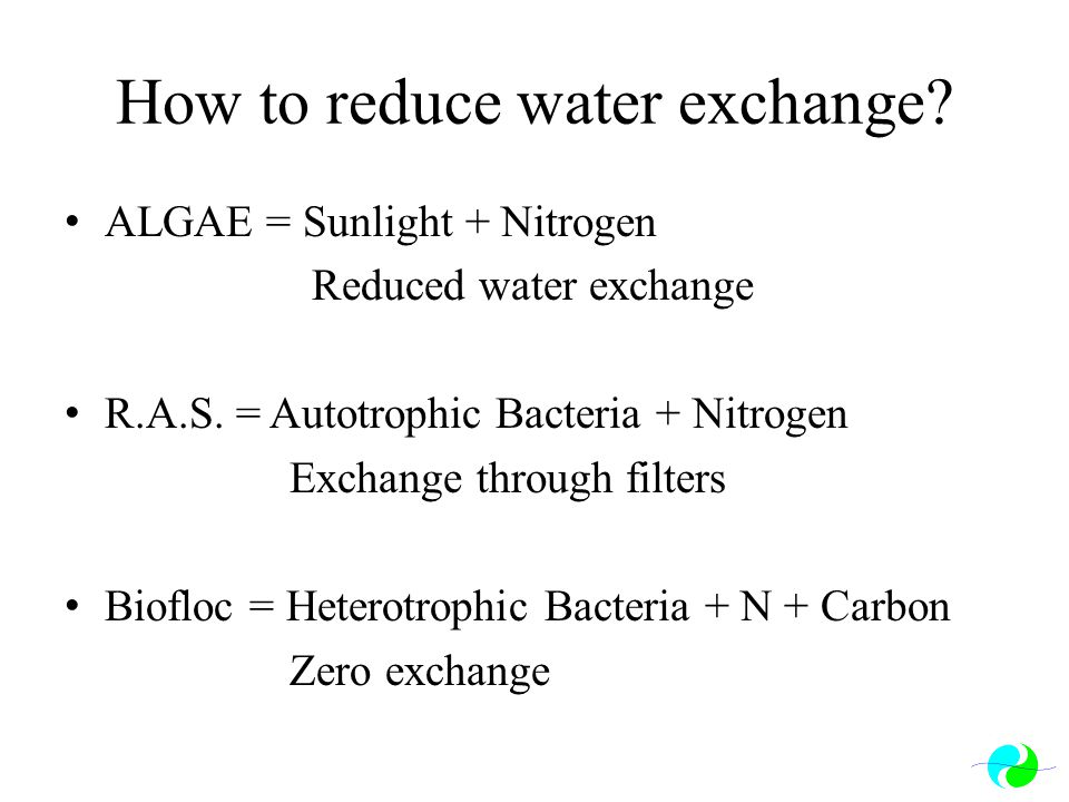 How to reduce water exchange