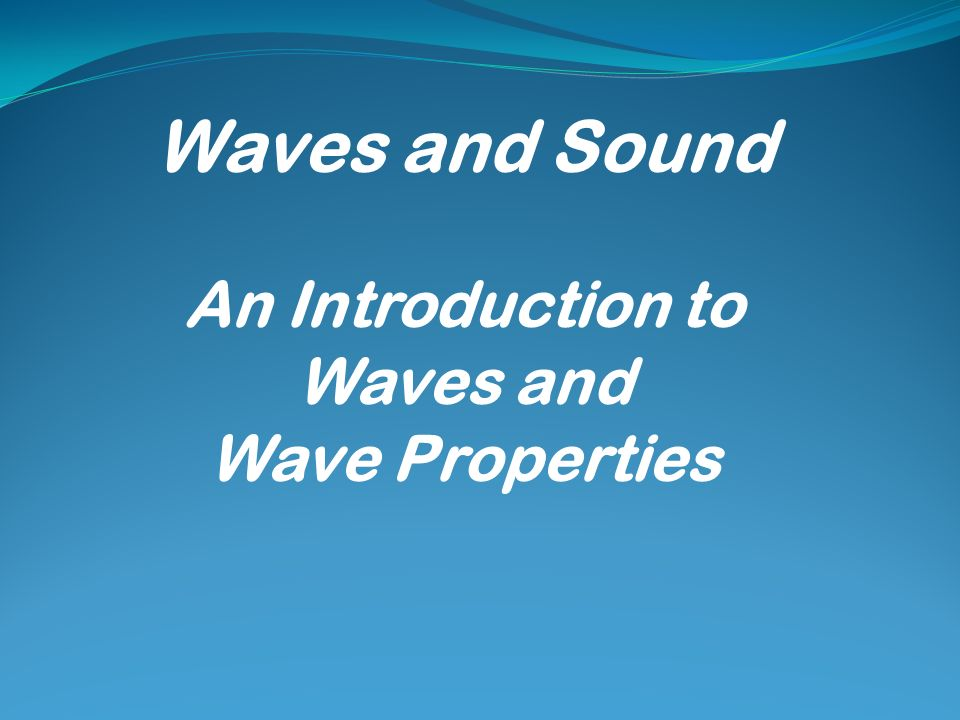 An Introduction to Waves and