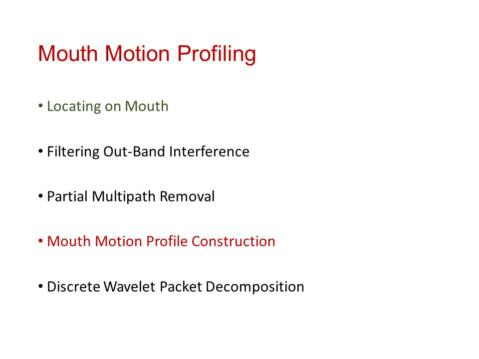 Mouth Motion Profiling