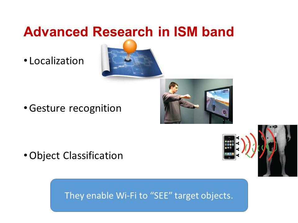 They enable Wi-Fi to SEE target objects.