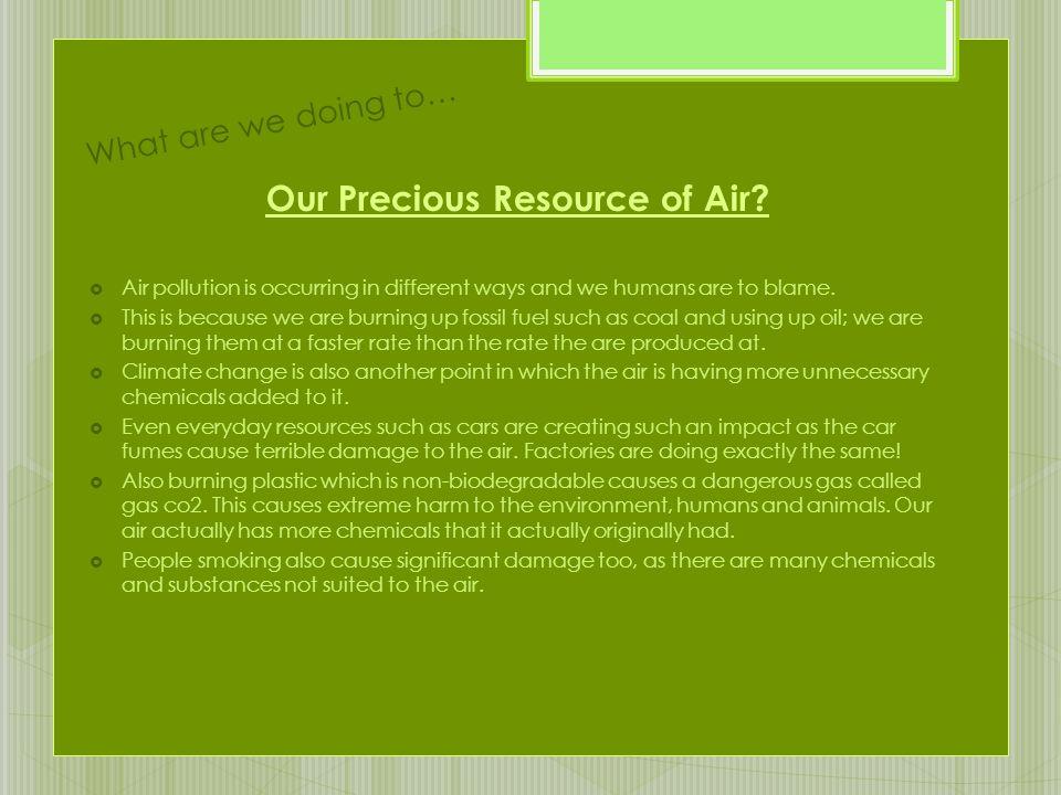 Our Precious Resource of Air