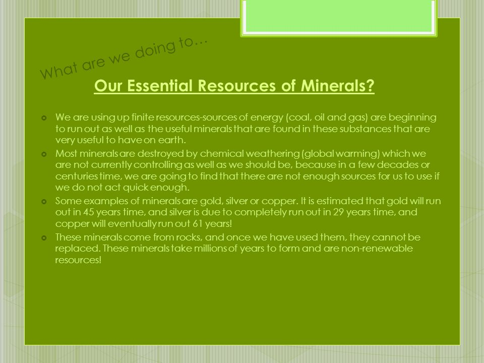 Our Essential Resources of Minerals