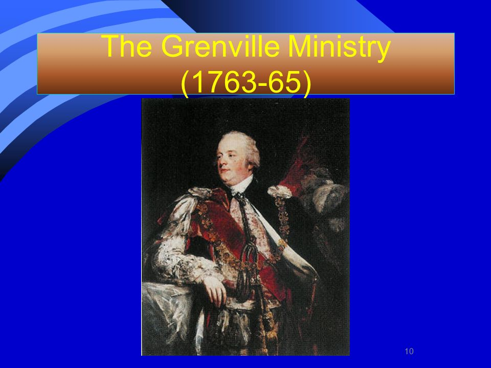 The Grenville Ministry (1763-65)