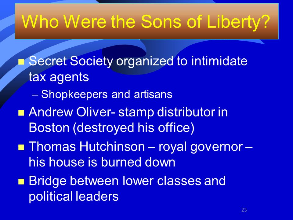 Who Were the Sons of Liberty