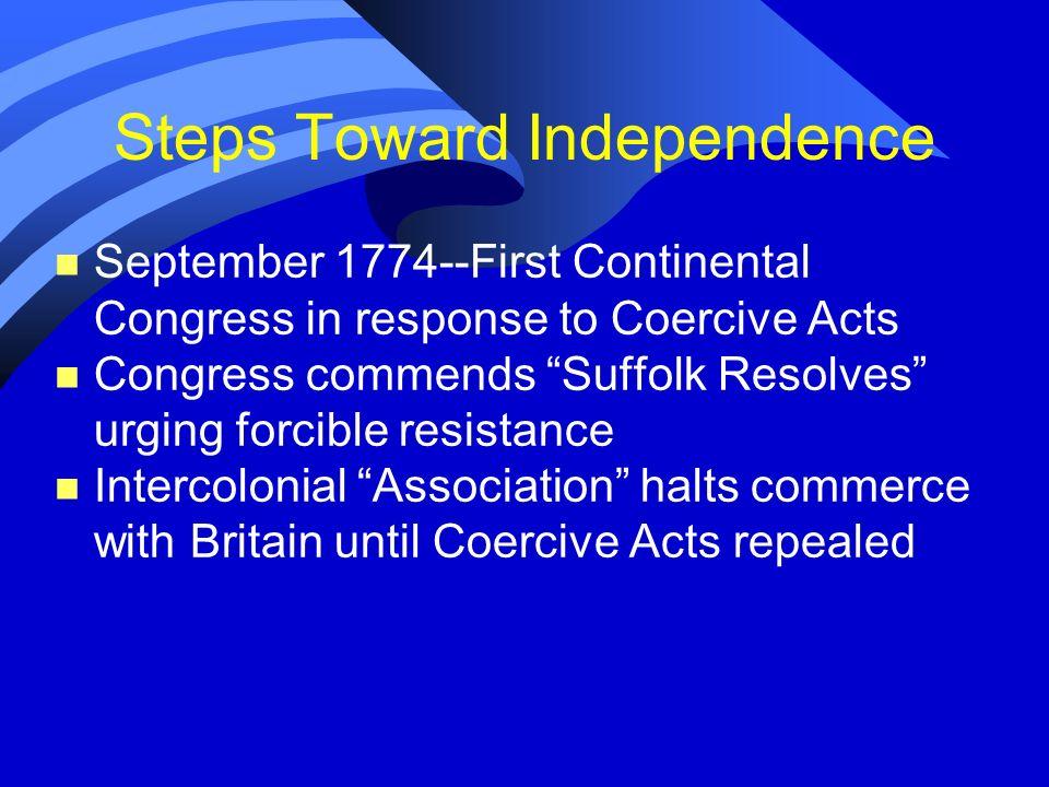 Steps Toward Independence