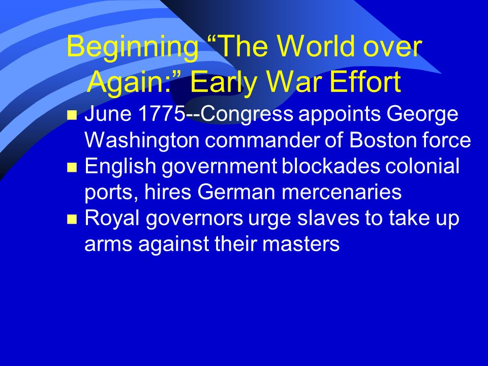 Beginning The World over Again: Early War Effort