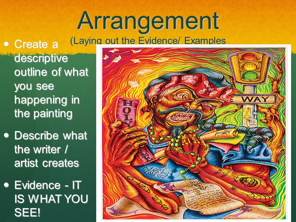 Arrangement (Laying out the Evidence/ Examples
