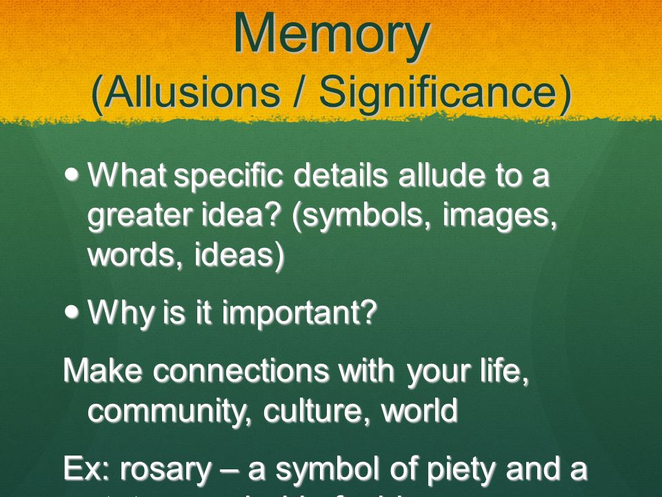 Memory (Allusions / Significance)