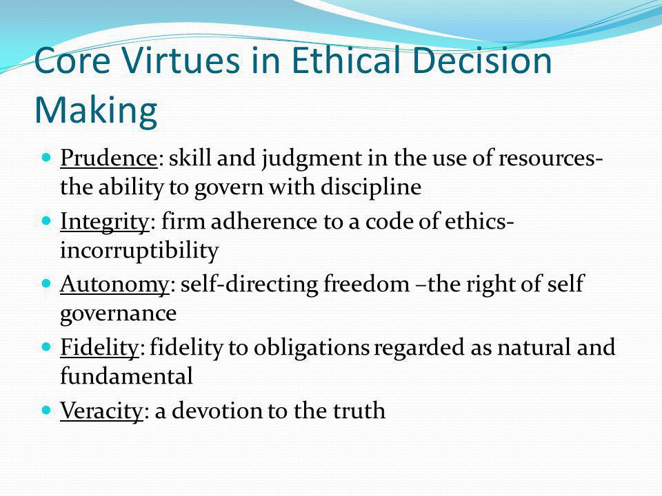 Core Virtues in Ethical Decision Making