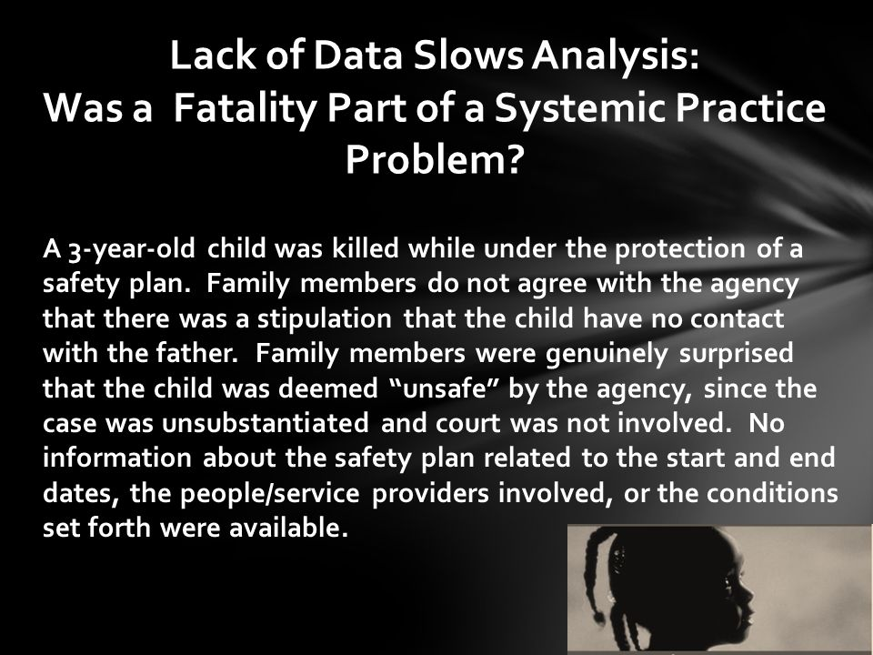 Lack of Data Slows Analysis: Was a Fatality Part of a Systemic Practice Problem