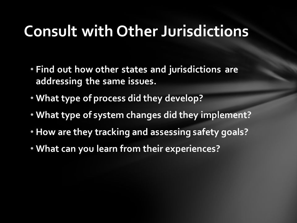 Consult with Other Jurisdictions