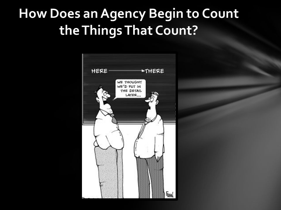How Does an Agency Begin to Count the Things That Count