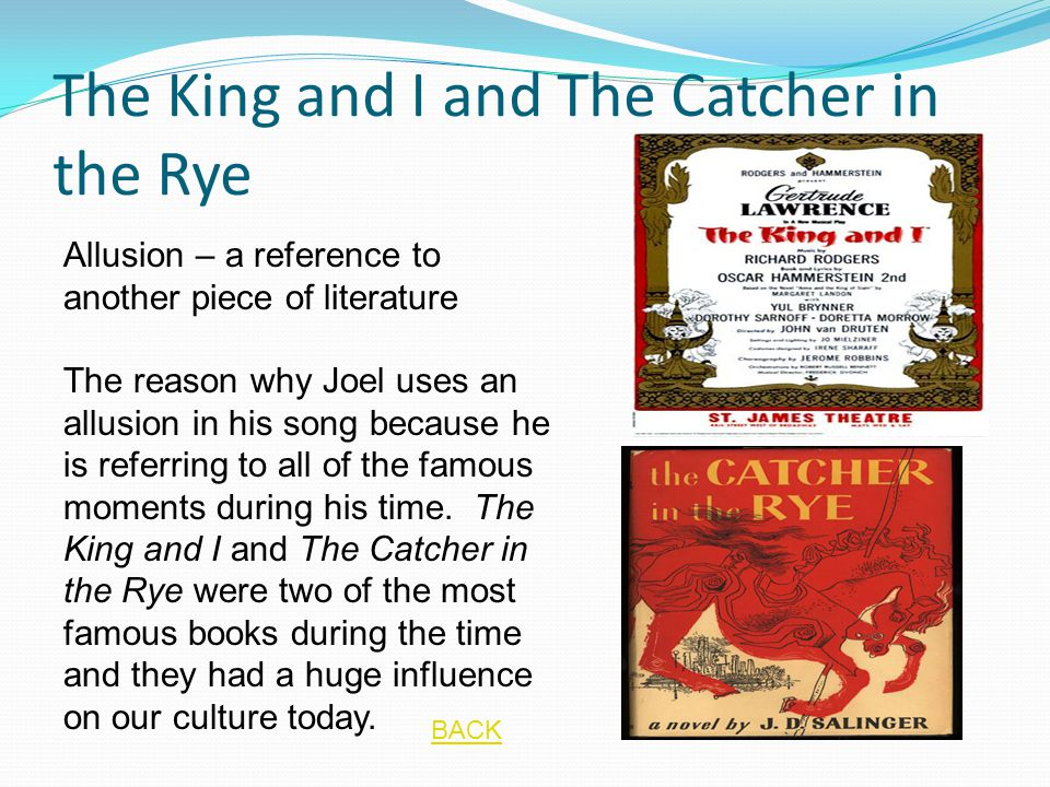The King and I and The Catcher in the Rye