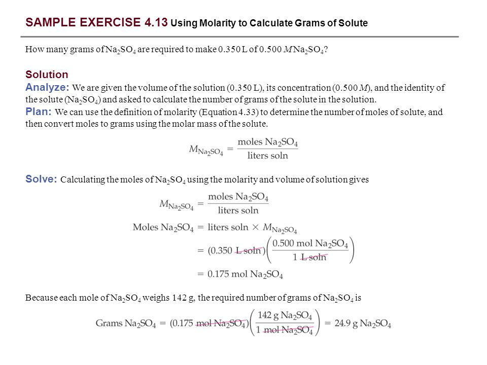 SAMPLE EXERCISE 4.13 Using Molarity to Calculate Grams of Solute