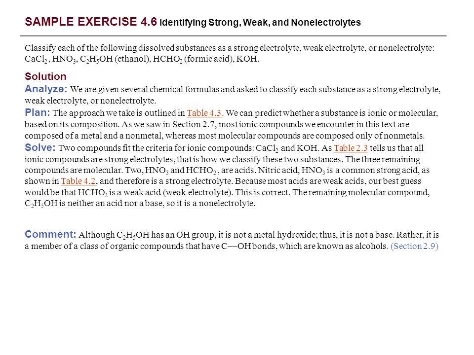 SAMPLE EXERCISE 4.6 Identifying Strong, Weak, and Nonelectrolytes