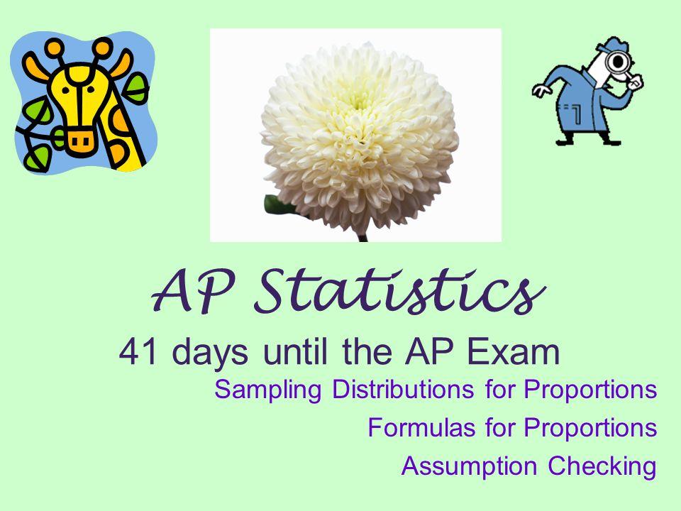 AP Statistics 41 days until the AP Exam