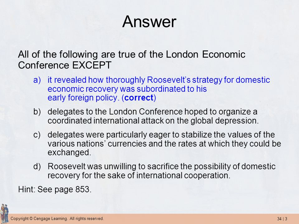 Answer All of the following are true of the London Economic Conference EXCEPT.