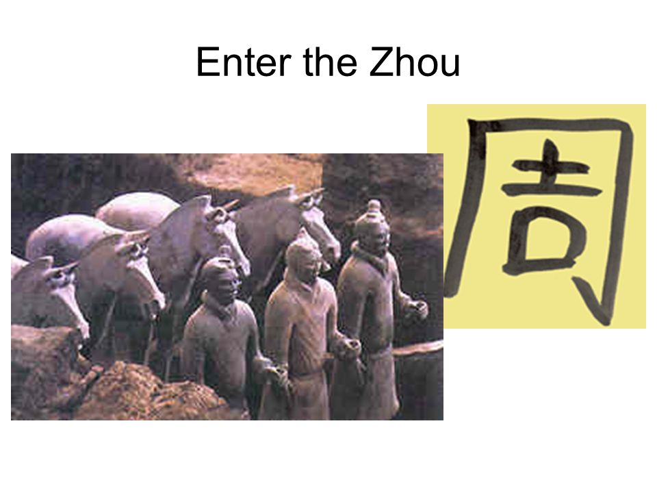 Enter the Zhou