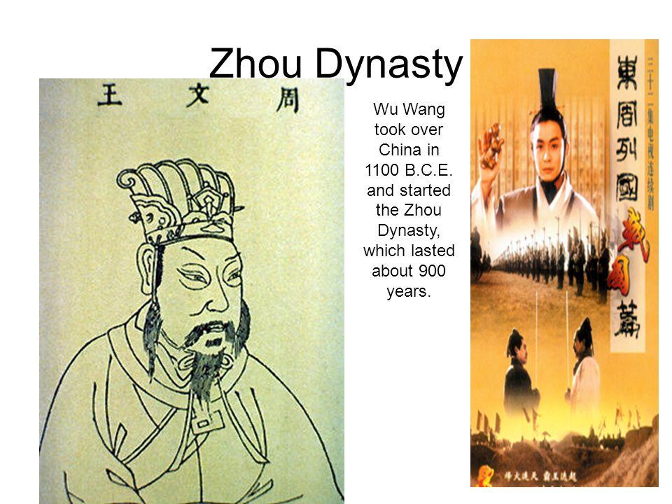 Zhou Dynasty Wu Wang took over China in 1100 B.C.E.