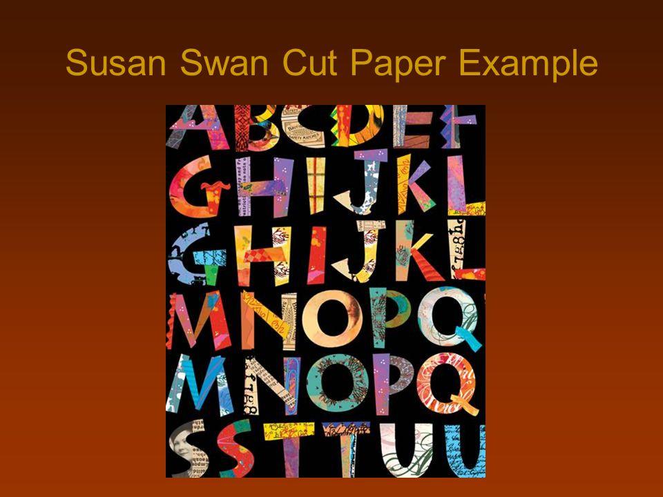 Susan Swan Cut Paper Example