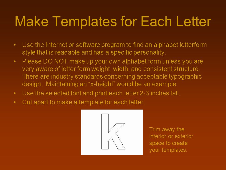 Make Templates for Each Letter