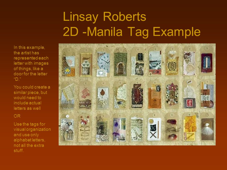 Linsay Roberts 2D -Manila Tag Example