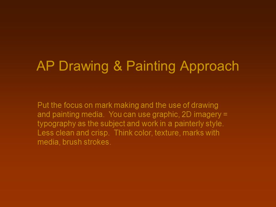 AP Drawing & Painting Approach
