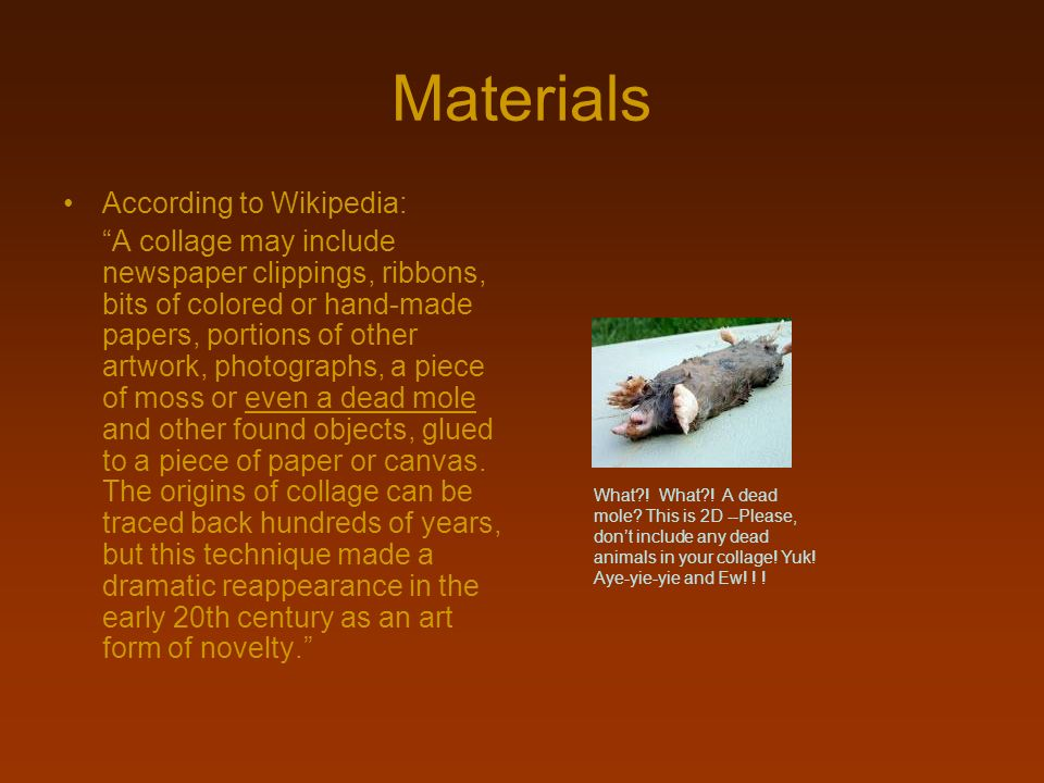 Materials According to Wikipedia: