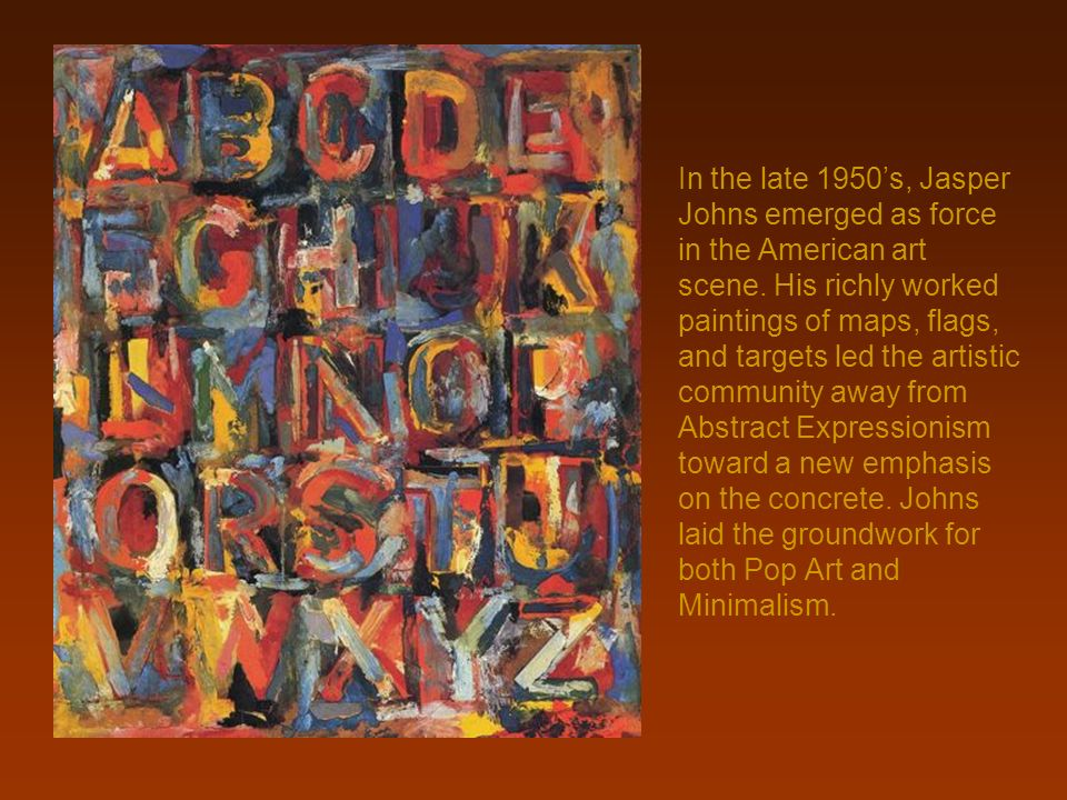 In the late 1950's, Jasper Johns emerged as force in the American art scene.
