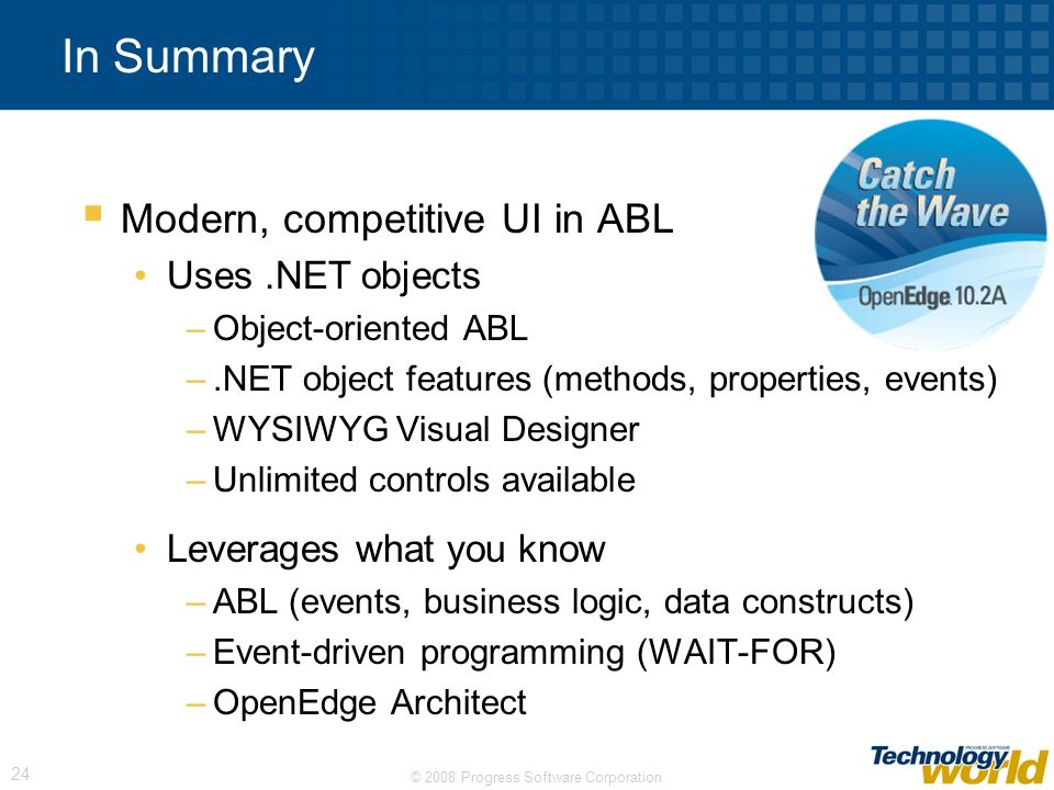 In Summary Modern, competitive UI in ABL Uses .NET objects