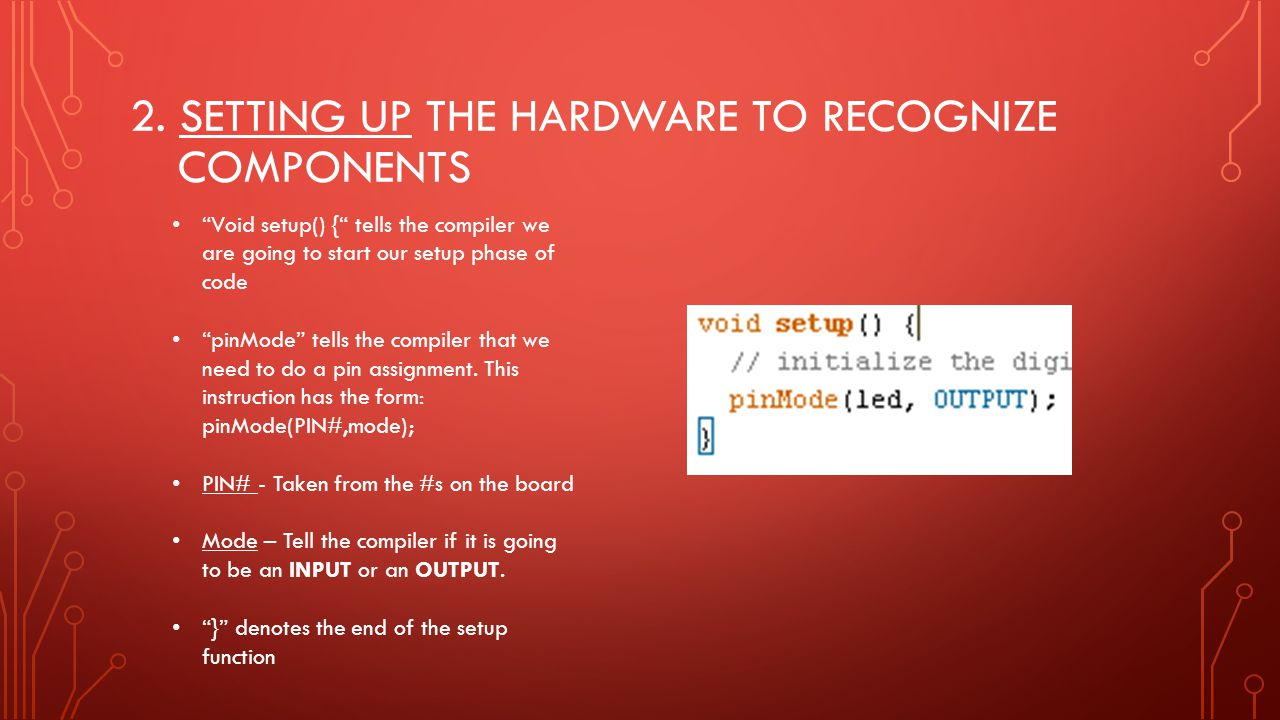 2. Setting up the hardware to recognize components