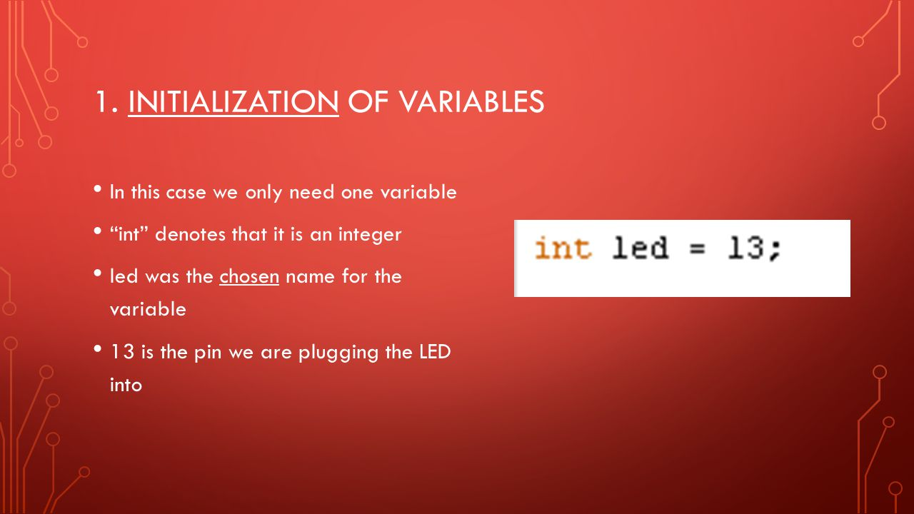 1. Initialization of variables
