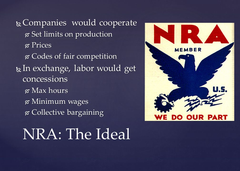 NRA: The Ideal Companies would cooperate