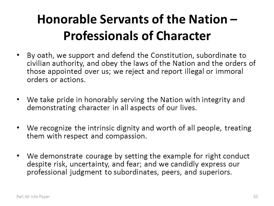 Honorable Servants of the Nation – Professionals of Character