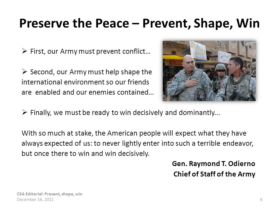 Preserve the Peace – Prevent, Shape, Win
