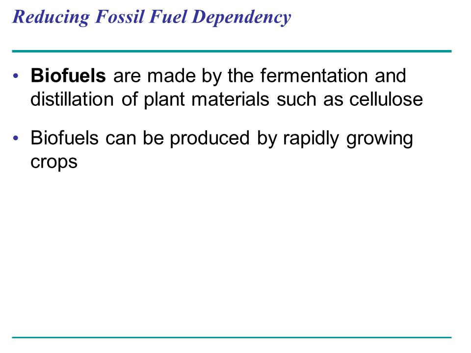 Reducing Fossil Fuel Dependency