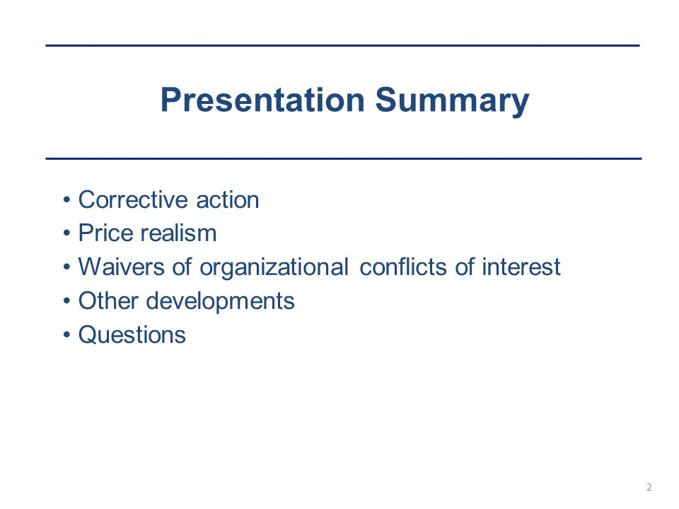 Presentation Summary Corrective action Price realism