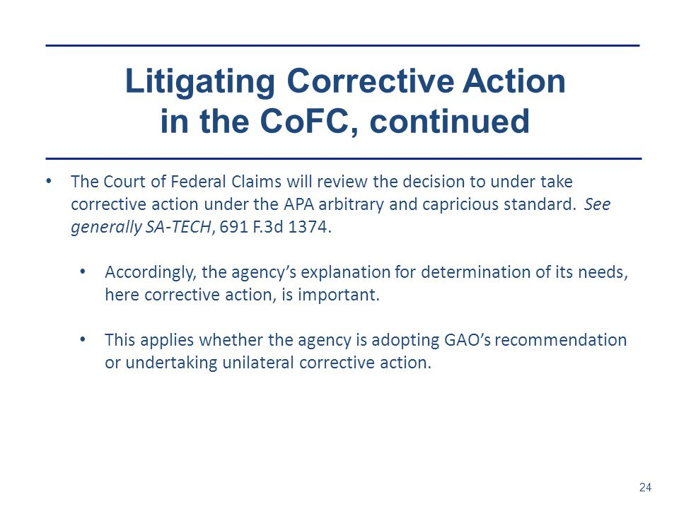 Litigating Corrective Action in the CoFC, continued