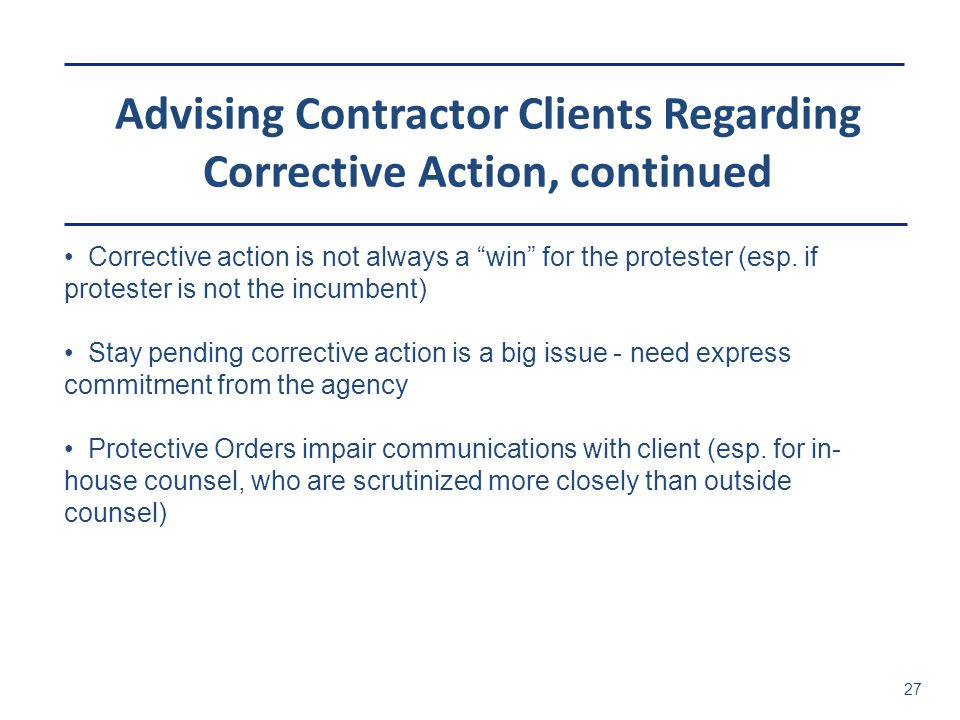Advising Contractor Clients Regarding Corrective Action, continued