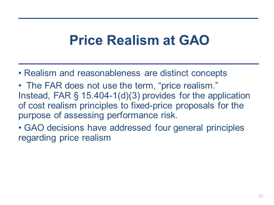 Price Realism at GAO Realism and reasonableness are distinct concepts